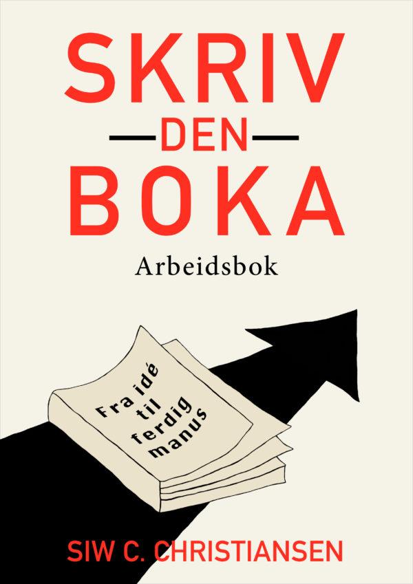"""""""Skriv den boka"""" Arbeidsbok forside"""